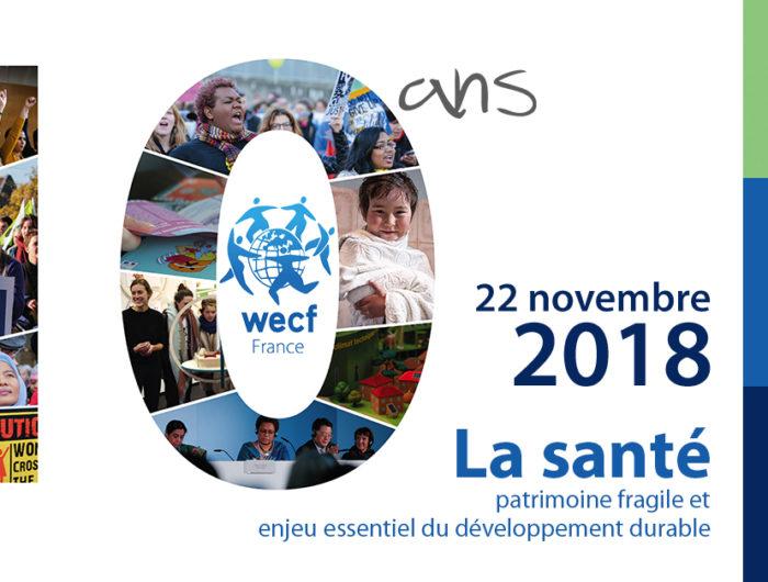 """WECF France…10 ans cela se fête! """"Construire avec les femmes un monde sain, durable et équitable"""""""