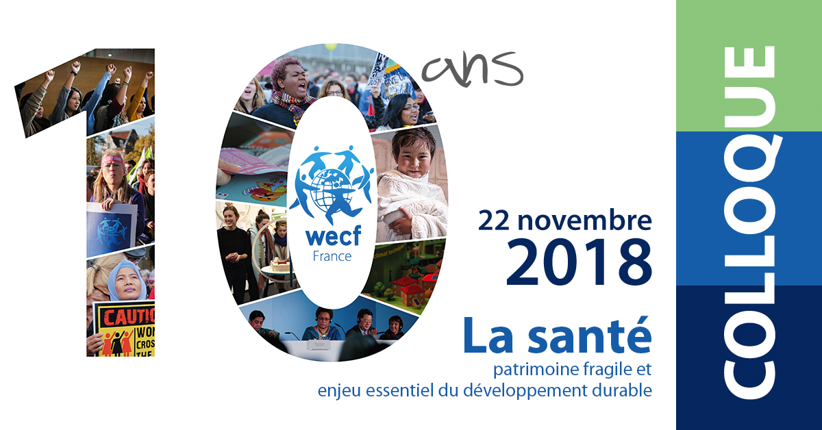 Le Programme Complet du Colloque des 10 ans de WECF France le 22 novembre prochain !