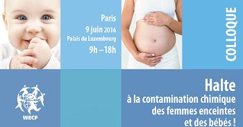"""Conclusions du colloque """"Halte à la contamination chimique des femmes enceintes et des bébés"""""""