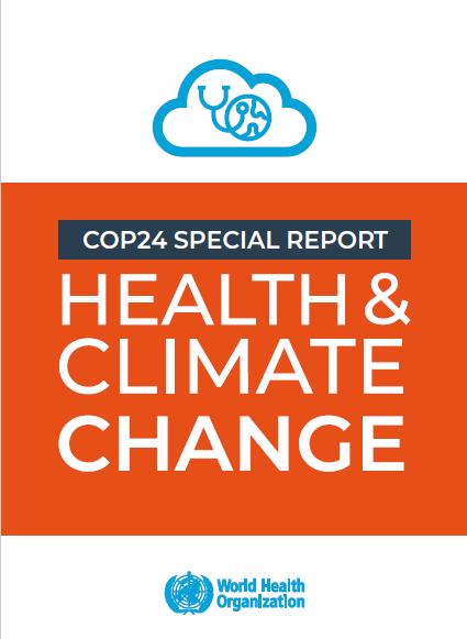COP24: L'OMS publie un rapport sur le changement climatique et la santé