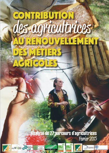 Etude sur la contribution des agricultrices au renouvellement des milieux agricoles – 2015