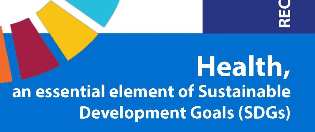 Recommandations – Health, an essential element of Sustainable Development Goals (SDGs) – Fevrier 2019