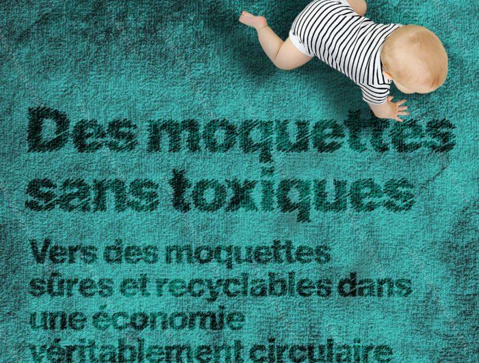 Synthèse – Des moquettes sans toxiques: vers des moquettes sûres et recyclables dans une économie véritablement circulaire – Mars 2018