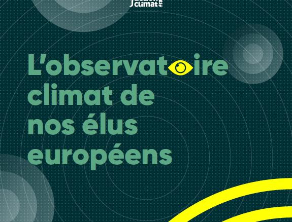 Le Réseau Action Climat lance l'observatoire du climat de nos élu·es européens