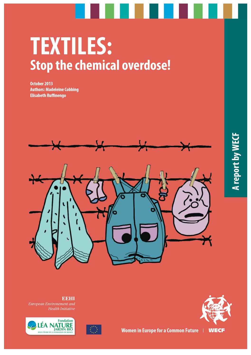 "Rapport ""Textiles: stop the chemical overdose! "" – 2013"