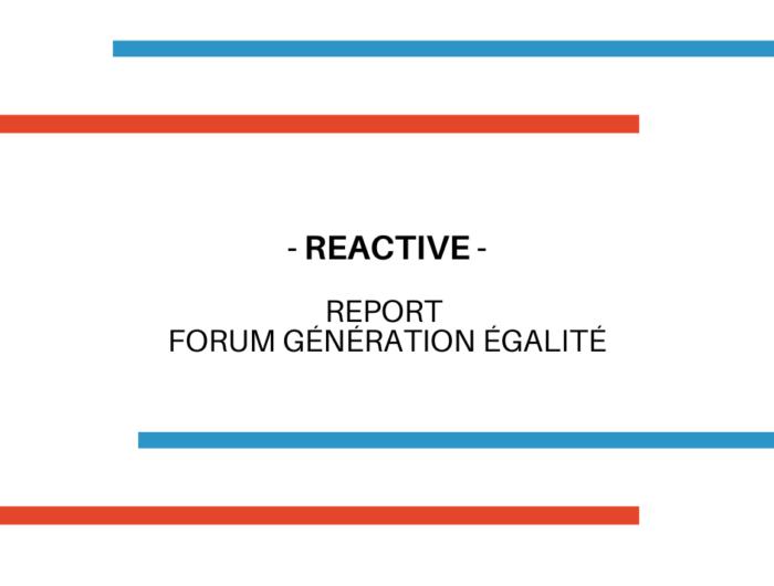 Report du Forum Génération Égalité : Maintenir les droits des femmes au cœur de l'agenda politique en impliquant les mouvements féministes !